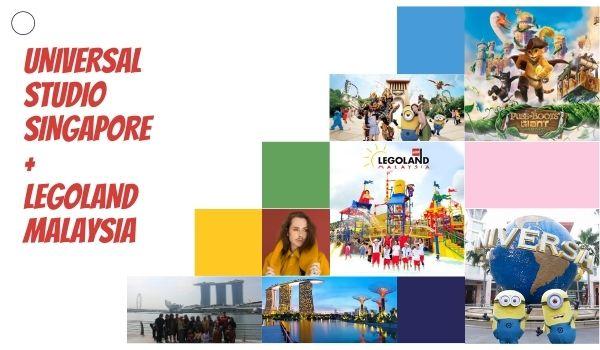 UNIVERSAL STUDIO SINGAPORE + LEGOLAND MALAYSIA